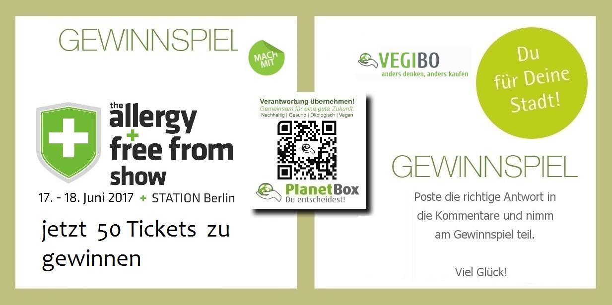 the allergy  free from show berlin 2017  gewinnspiel  tickets  vegibo.com  planetbox-duentscheidest.de   allergie messe vegan bio messe natur  nachhaltig